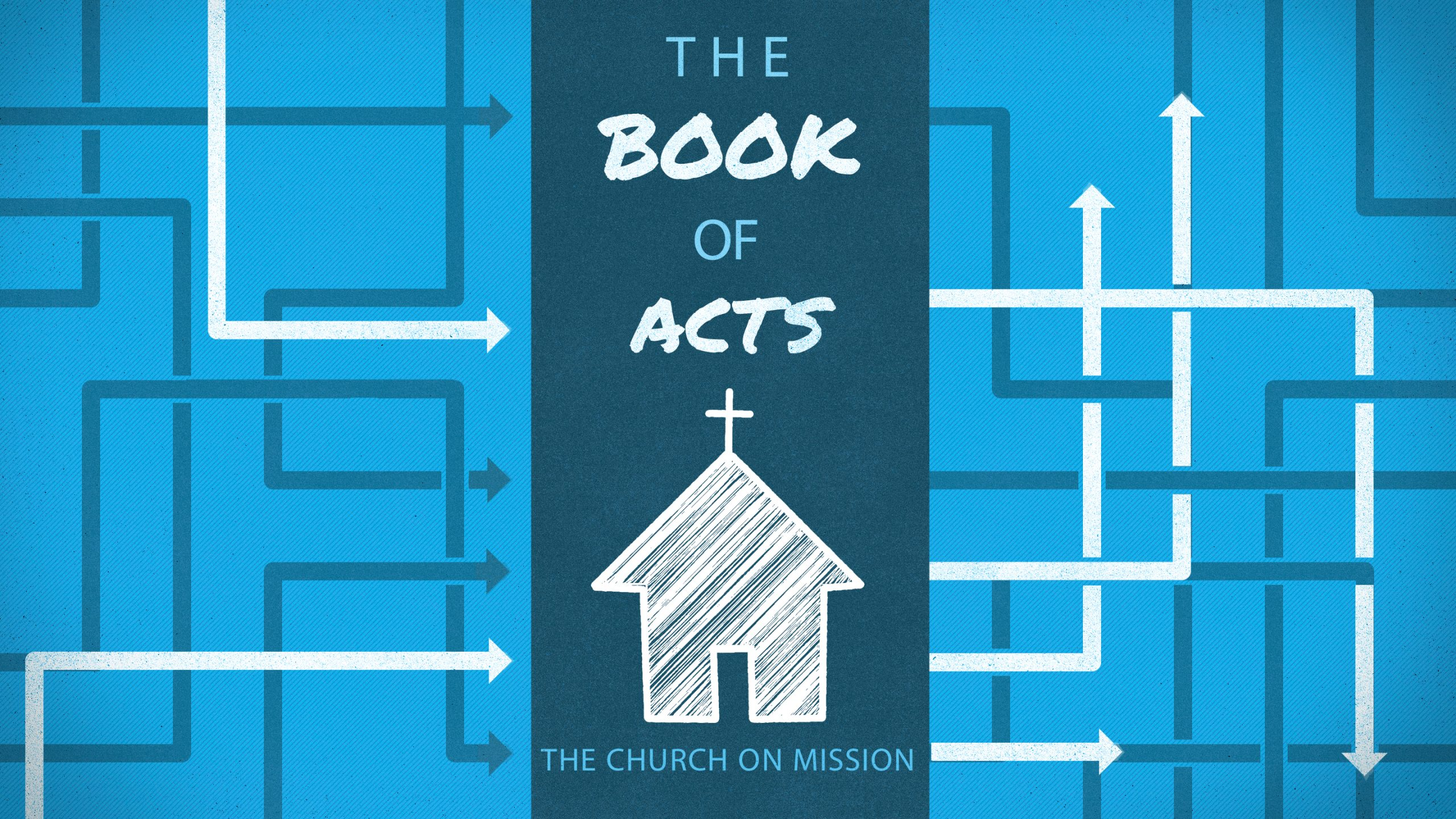 Acts: The Church on Mission